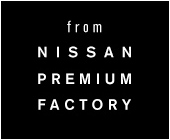 from NISSAN PREMIUM FACTORY
